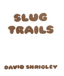 slug trails